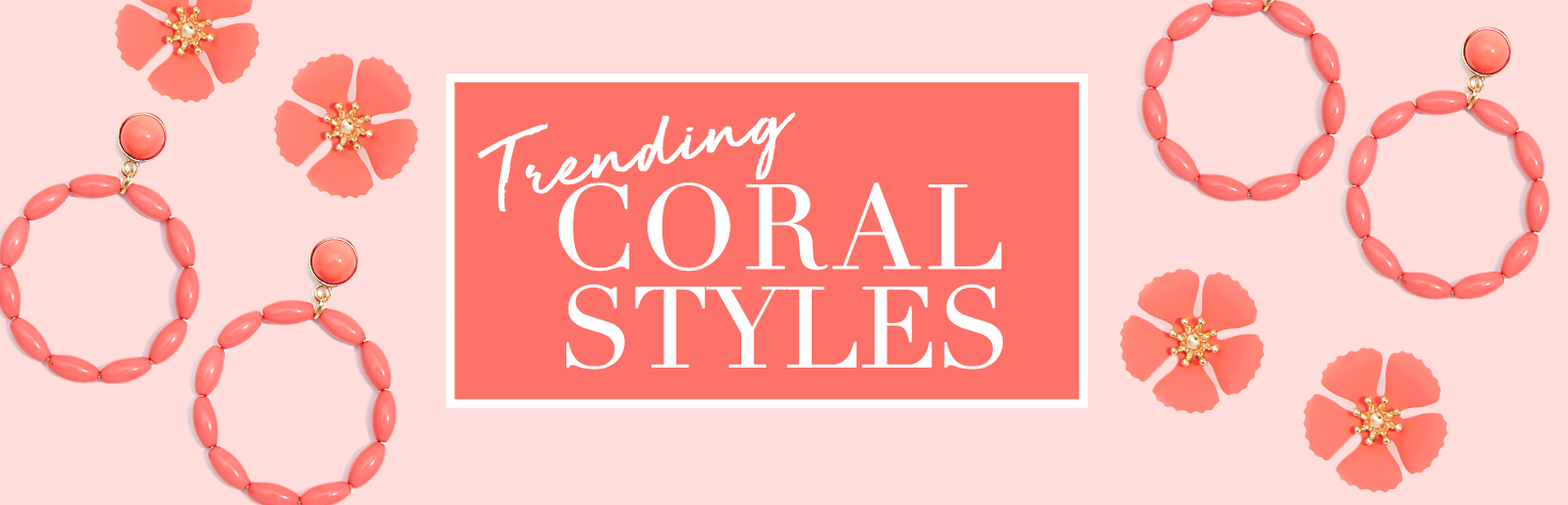 Coral Styles