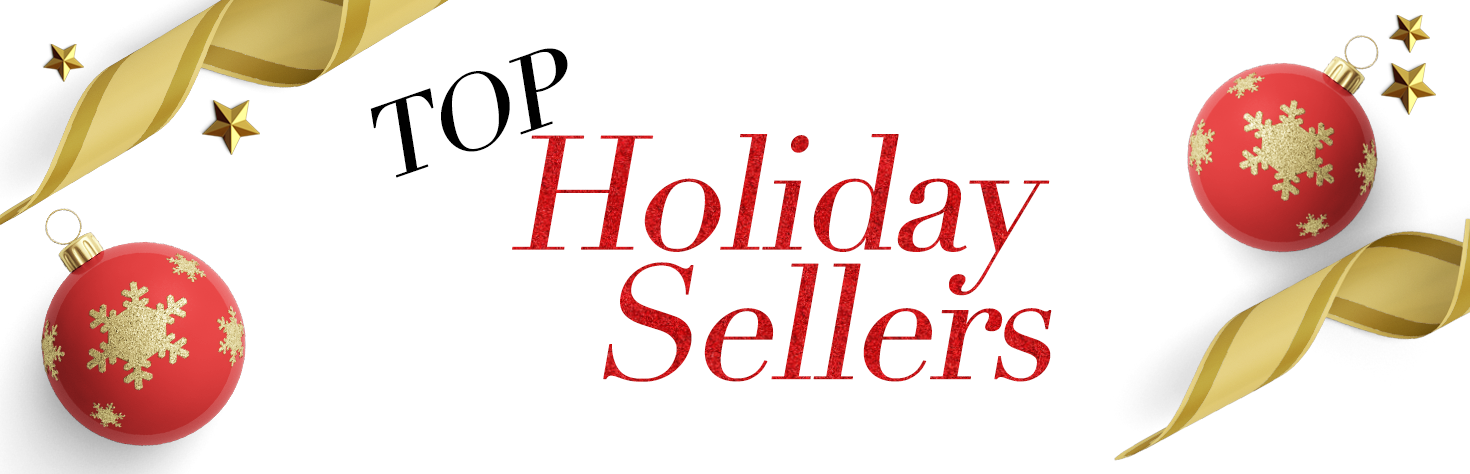 Top Holiday Sellers